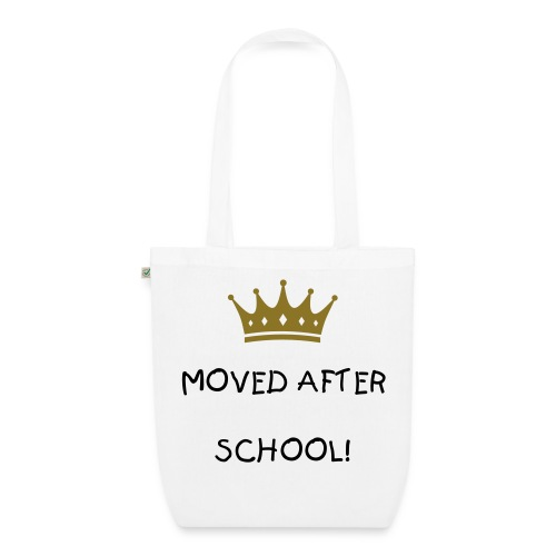 Moved after SCHOOL! - Bio-Stoffbeutel
