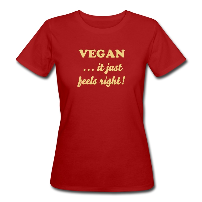 Vegan ...it just feels right! - lampone