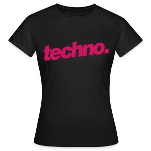 Girl Shirt techno. #3 - Frauen T-Shirt