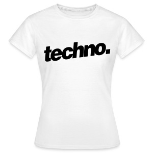 Girl Shirt techno. #1 - Frauen T-Shirt