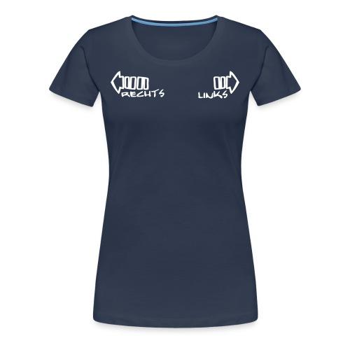 Links-Rechts-Schwäche GIRL - Frauen Premium T-Shirt