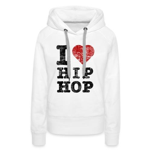 Hip Hop love - Women's Premium Hoodie