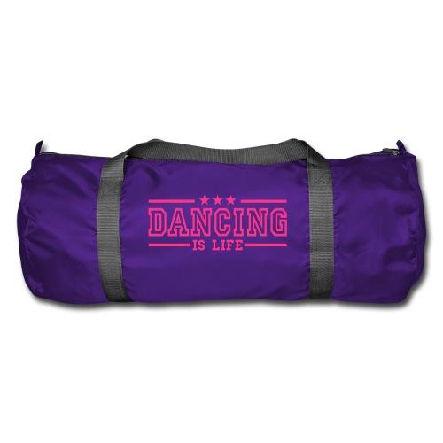 Dancing is life - Duffel Bag