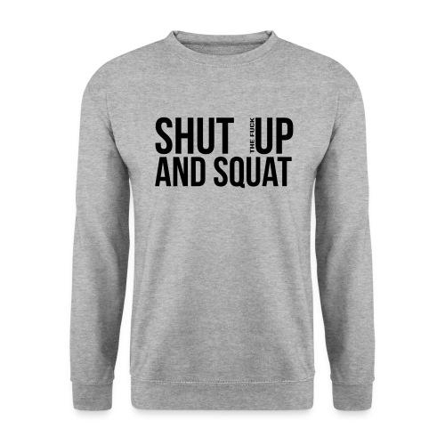 Shut up and squat sweatshirt - Herrtröja