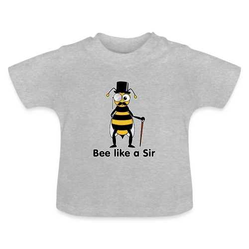 Be like a sir - T-shirt Bébé