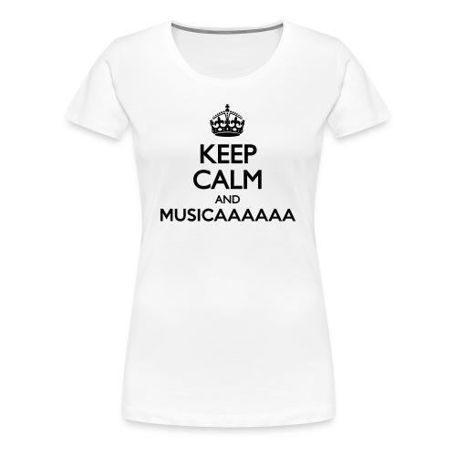 T-shirt - Keep Calm and Musica - Maglietta Premium da donna