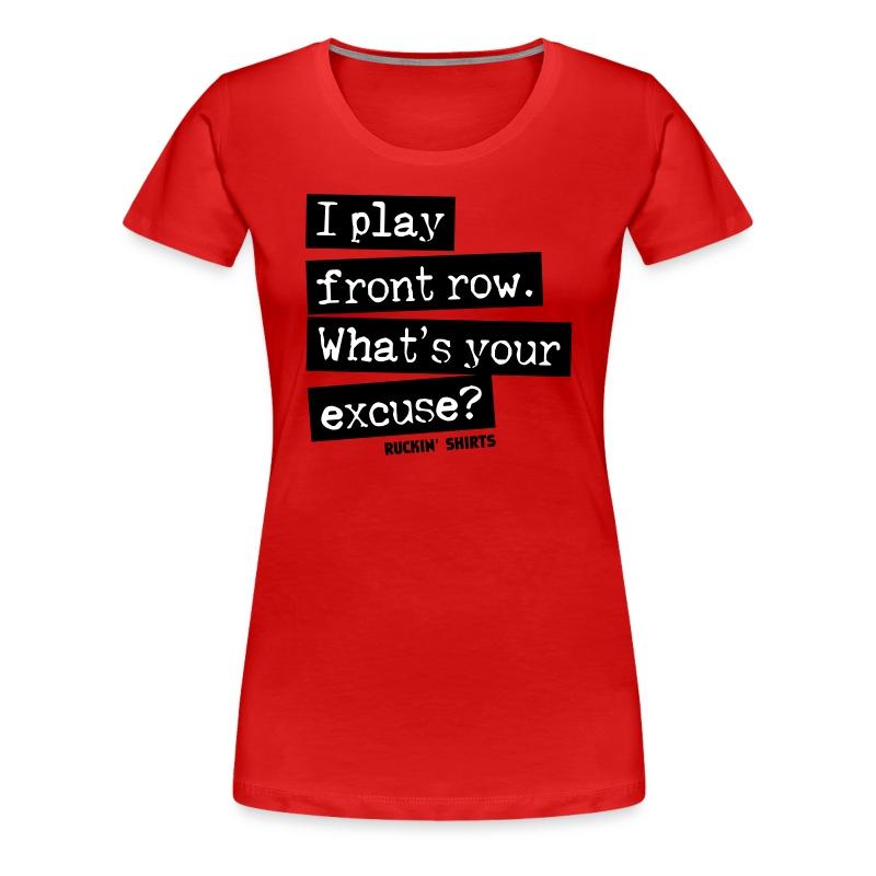 I Play Front Row - Women's Premium T-Shirt