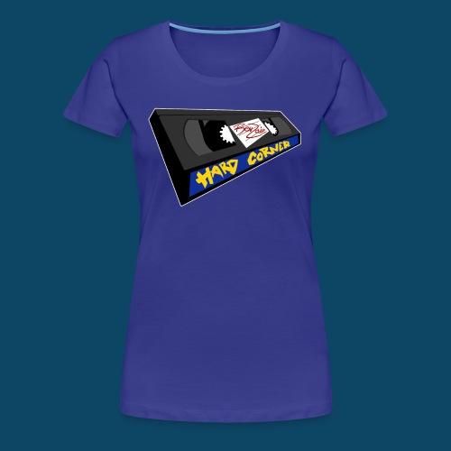Hard Corner VHS Fem - T-shirt Premium Femme