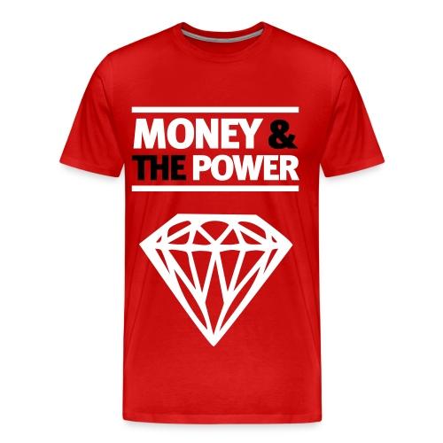 Money & the power t-shirt  - Mannen Premium T-shirt
