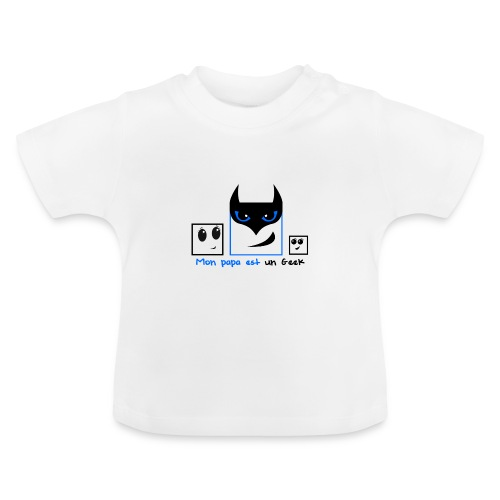 Mon papa est un Geek - T-shirt Bébé