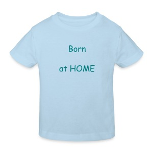 Born at HOME - Kinder Bio-T-Shirt