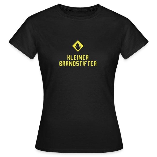 """Damenshirt """"Kleiner Brandstifter"""""""