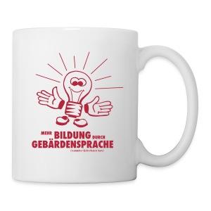 Tasse Mehr Bildung durch Gebärdensprache - Tasse