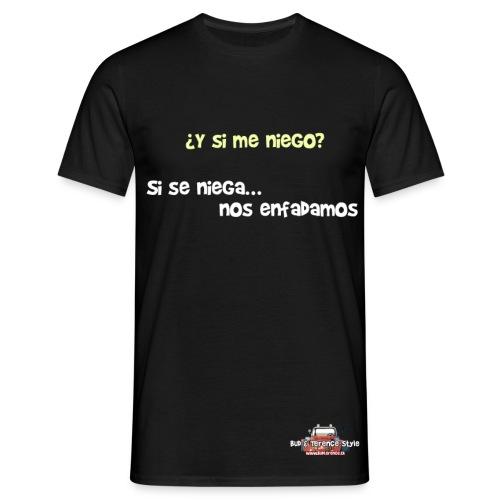 ¿Y si me niego? - Men's T-Shirt