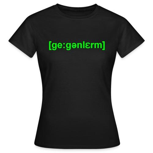 gegenShirt  Flexdruck  Front  Girls - Frauen T-Shirt