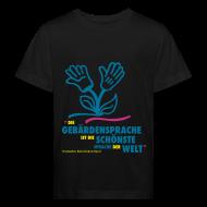 T-Shirts ~ Kinder Bio-T-Shirt ~ Kinder Bio T-Shirt (DGS schönste Sprache - Blume)