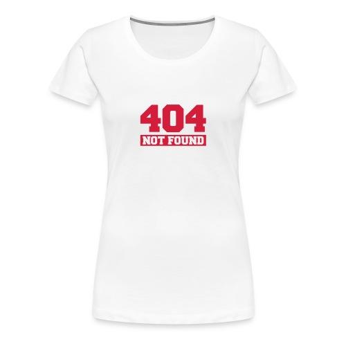 404 NOT FOUND - Premium T-skjorte for kvinner