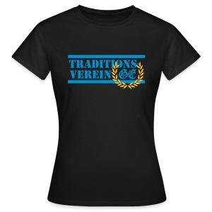 Girlie Traditionsverein - Frauen T-Shirt