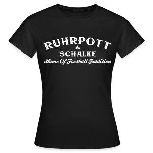 Girlie Ruhrpott & Schalke - Frauen T-Shirt