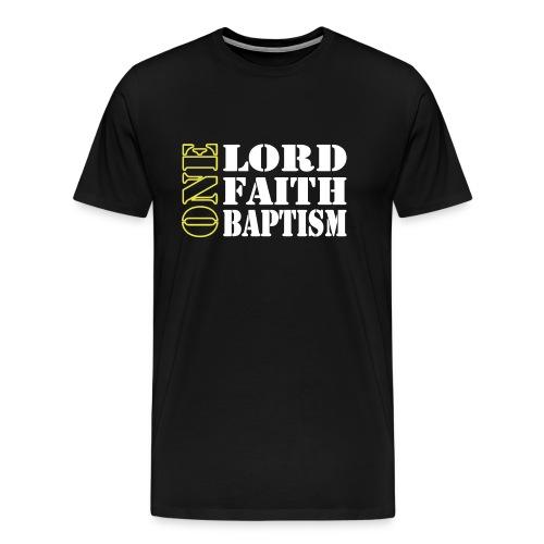 ONE LORD, FAITH, BAPTISM  - Koszulka męska Premium