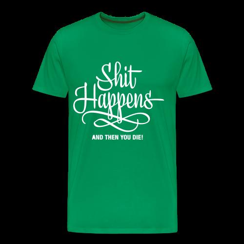 Shit Happens Wings - Männer Premium T-Shirt