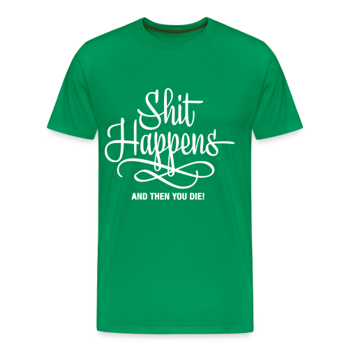 Shit Happens Wings - Männer Premium T-Shirt
