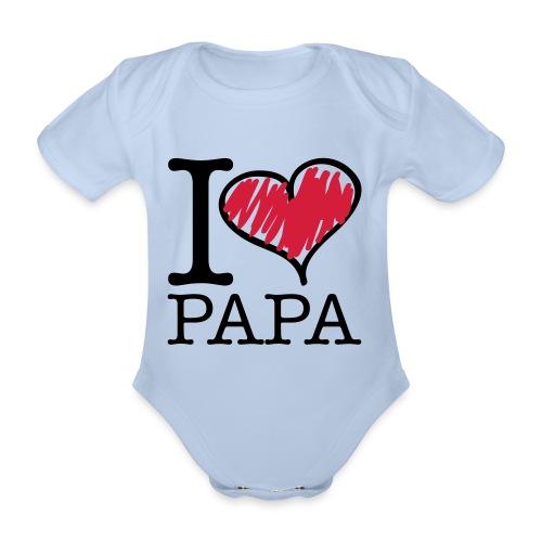 Body I love Papa - Baby Bio-Kurzarm-Body
