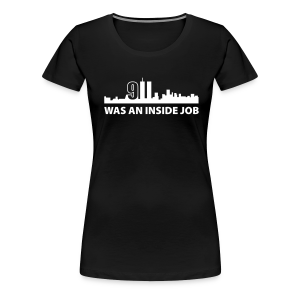 9/11 was an inside job - Frauen Premium T-Shirt