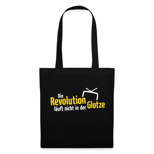 Die Revolution läuft nicht in der Glotze - Stoffbeutel