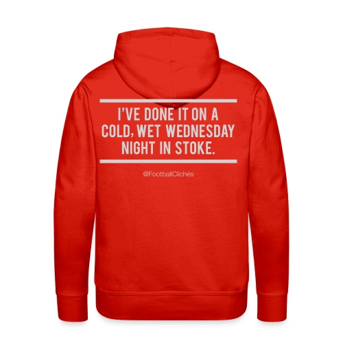 Cold, Wet Wednesday in Stoke (Hoodie) - Men's Premium Hoodie