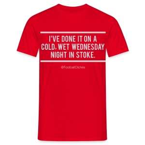 Cold, Wet, Wednesday in Stoke - Men's T-Shirt