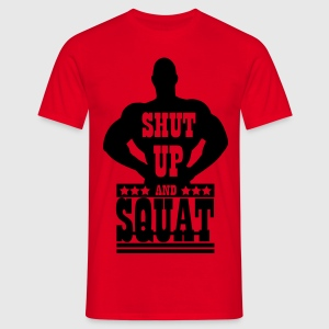 Shut up and squat T-shirts - T-shirt herr