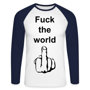 Fuck the world - Mannen baseballshirt lange mouw