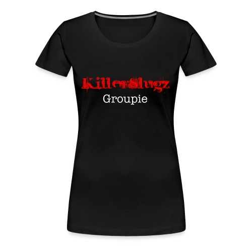 Killer Slugz Groupie 2 - Women's Premium T-Shirt