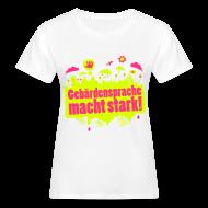 T-Shirts ~ Frauen Bio-T-Shirt ~ DGS macht stark (Bio Frauen)