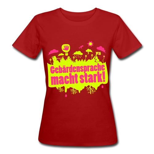 DGS macht stark (Bio Frauen) - Frauen Bio-T-Shirt