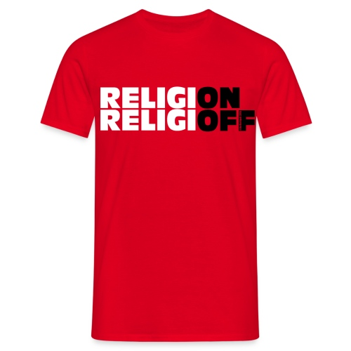 ReligiON / ReligiOFF Herren - Männer T-Shirt