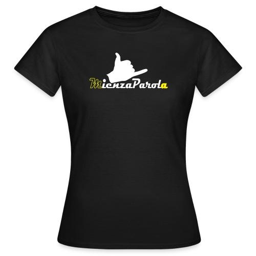 mienza parola - Maglietta da donna