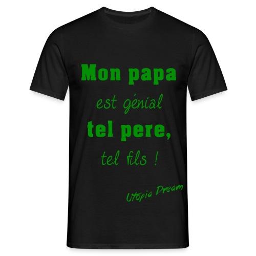Mon papa est génial (vert) - T-shirt Homme