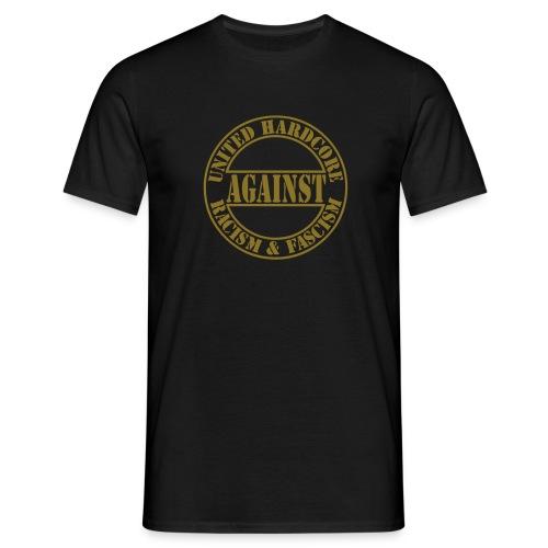 Hardcore against Racism - Black & Gold - Men's T-Shirt
