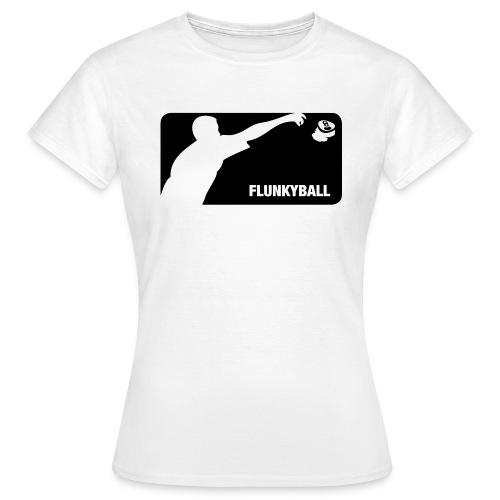 Flunkyball 1 - Girly - Frauen T-Shirt