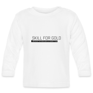 Skill for Gold Baby Langarmshirt - Baby Long Sleeve T-Shirt