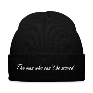 The man who can't be moved  - Winter Hat