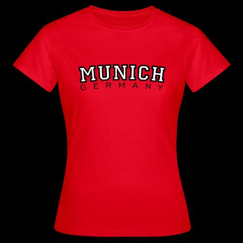 Munich, Germany T-Shirt - Frauen T-Shirt