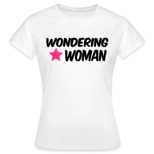 wondering woman - Women's T-Shirt