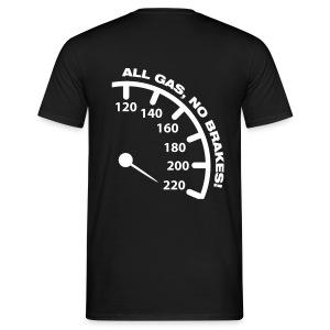 All Gas Men Shirt - Men's T-Shirt