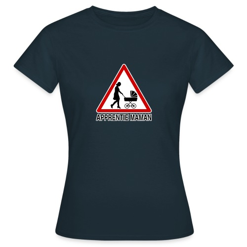 Maman novice - T-shirt Femme