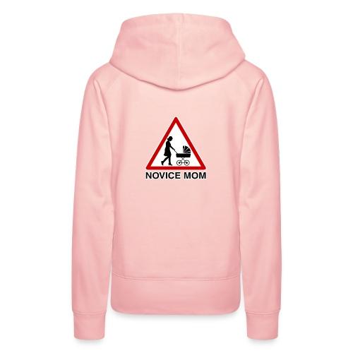 novice mom - Sweat-shirt à capuche Premium pour femmes