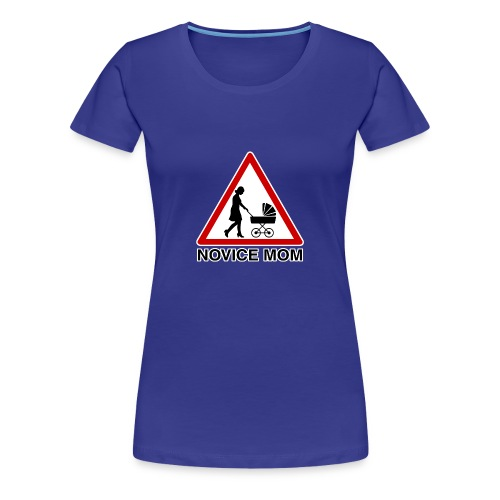 novice mom - T-shirt Premium Femme