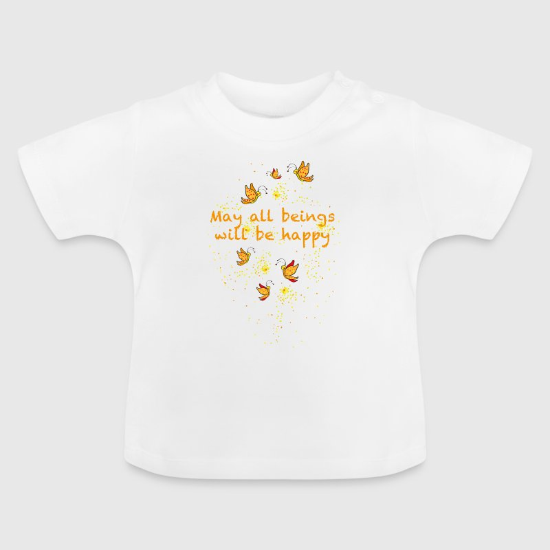 May all beings will be happy T-shirts - Baby-T-shirt